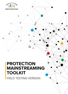 Protection Mainstreaming Toolkit, Global Protection